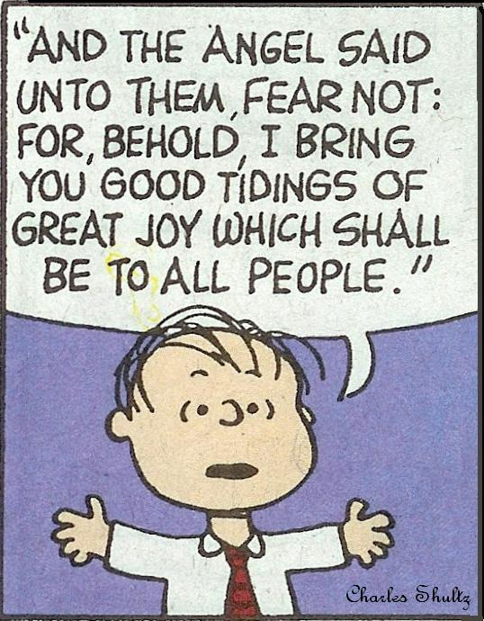 Fear not, I bring you tidings of great joy!