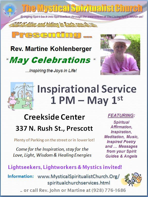 Celebrate May Holidays!  Hear about all of rthem at our First Sunday Inspirational Service!
